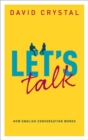 Let's Talk : How English Conversation Works - Book
