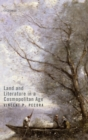 Land and Literature in a Cosmopolitan Age - Book