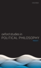 Oxford Studies in Political Philosophy Volume 6 - Book
