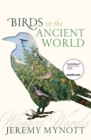 Birds in the Ancient World : Winged Words - Book