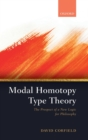 Modal Homotopy Type Theory : The Prospect of a New Logic for Philosophy - Book