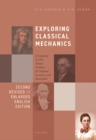 Exploring Classical Mechanics : A Collection of 350+ Solved Problems for Students, Lecturers, and Researchers - Second Revised and Enlarged English Edition - Book