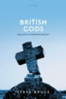 British Gods : Religion in Modern Britain - Book