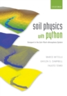 Soil Physics with Python : Transport in the Soil-Plant-Atmosphere System - Book