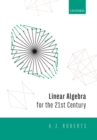 Linear Algebra for the 21st Century - Book