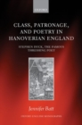 Class, Patronage, and Poetry in Hanoverian England : Stephen Duck, The Famous Threshing Poet - Book