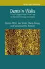 Domain Walls : From Fundamental Properties to Nanotechnology Concepts - Book