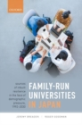 Family-Run Universities in Japan : Sources of Inbuilt Resilience in the Face of Demographic Pressure, 1992-2030 - Book