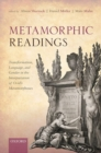 Metamorphic Readings : Transformation, Language, and Gender in the Interpretation of Ovid's Metamorphoses - Book