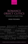 Romance Object Clitics : Microvariation and Linguistic Change - Book