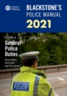 Blackstone's Police Manuals Volume 4: General Police Duties 2021 - Book