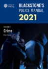 Blackstone's Police Manuals Volume 1: Crime 2021 - Book