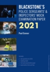 Blackstone's Police Sergeants' and Inspectors' Mock Examination Paper 2021 - Book