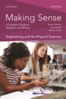 Making Sense in Engineering and the Physical Sciences : A Student's Guide to Research and Writing - Book