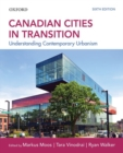 Canadian Cities in Transition : Understanding Contemporary Urbanism - Book