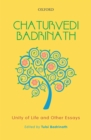 Chaturvedi Badrinath : Unity of Life and Other Essays - eBook