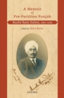 A Memoir of Pre-Partition Punjab : Ruchi Ram Sahni, 1863-1948 - eBook
