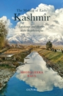 The Making of Early Kashmir : Landscape and Identity in the Rajatarangini - eBook