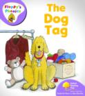 Oxford Reading Tree: Level 1+: Floppy's Phonics: The Dog Tag - Book
