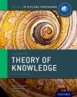 Oxford IB Diploma Programme: Theory of Knowledge Course Companion - Book
