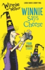 Winnie and Wilbur Winnie Says Cheese - eBook