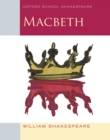 Oxford School Shakespeare: Macbeth - eBook