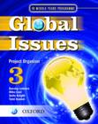 Global Issues: MYP Project Organizer 3 : IB Middle Years Programme - Book