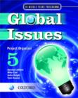 Global Issues: MYP Project Organizer 5 : IB Middle Years Programme - Book