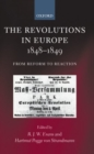 The Revolutions in Europe, 1848-1849 : From Reform to Reaction - Book