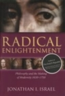 Radical Enlightenment : Philosophy and the Making of Modernity 1650-1750 - Book