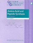 Amino Acid and Peptide Synthesis - Book
