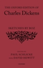 The Oxford Edition of Charles Dickens: Sketches by Boz - Book