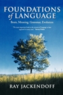 Foundations of Language : Brain, Meaning, Grammar, Evolution - Book