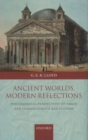 Ancient Worlds, Modern Reflections : Philosophical Perspectives on Greek and Chinese Science and Culture - Book