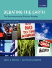 The Environmental Politics Reader: Debating the Earth - Book