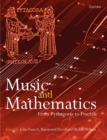 Music and Mathematics : From Pythagoras to Fractals - Book