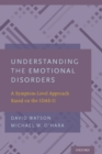 Understanding the Emotional Disorders : A Symptom-Level Approach Based on the IDAS-II - eBook