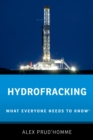 Hydrofracking : What Everyone Needs to Know(R) - eBook