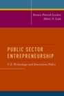 Public Sector Entrepreneurship : U.S. Technology and Innovation Policy - eBook