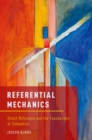 Referential Mechanics : Direct Reference and the Foundations of Semantics - eBook