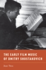 The Early Film Music of Dmitry Shostakovich - eBook