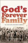 God's Forever Family : The Jesus People Movement in America - eBook