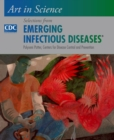 Art in Science : Selections from EMERGING INFECTIOUS DISEASES - eBook