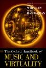 The Oxford Handbook of Music and Virtuality - eBook
