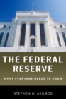 The Federal Reserve : What Everyone Needs to Know(R) - eBook