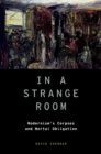 In a Strange Room : Modernism's Corpses and Mortal Obligation - eBook