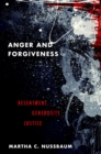 Anger and Forgiveness : Resentment, Generosity, Justice - eBook