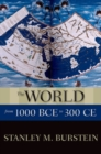 The World from 1000 BCE to 300 CE - Book