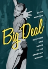 Big Deal : Bob Fosse and Dance in the American Musical - eBook