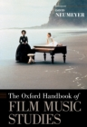 The Oxford Handbook of Film Music Studies - eBook